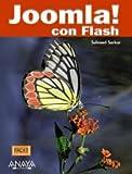 Joomla! con Flash / Joomla! with Flash (Titulos Especiales / Special Titles) (Spanish Edition)