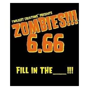 Click to buy Zombies!!! 6.66 Fill in the Blank from Amazon!