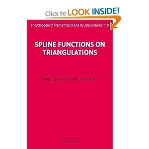 Spline functions on triangulations Larry L. Schumaker, Ming-Jun Lai