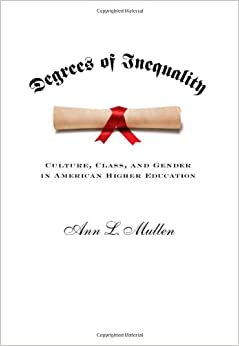 Amazon.com: Degrees of Inequality: Culture, Class, and