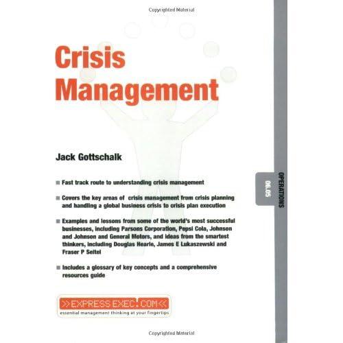 Crisis Management: Operations 06.05 Jack Gottschalk