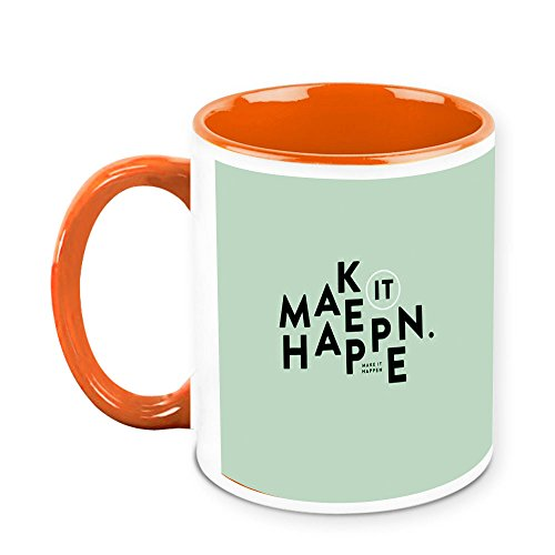 HomeSoGood Make It Happen Office Quote White Ceramic Coffee Mug - 325 Ml