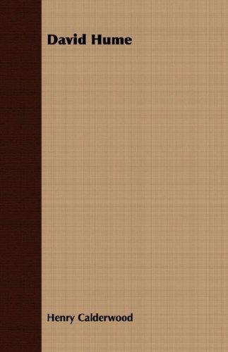 NEW David Hume by Henry Calderwood