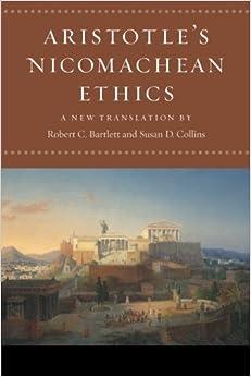 Aristotle's Nicomachean Ethics: Aristotle, Robert C