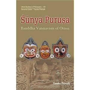 Sunya Purusa: Bauddha Vaisnavism of Orissa