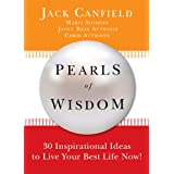 Pearls of Wisdom, Jack Canfield with Janet Attwood
