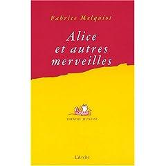 Alice et autres merveilles