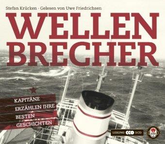 Wellenbrecher – Das Hörbuch: Kapitäne erzählen ihre besten Geschichten