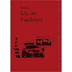 Gunters Ich, der Fahrlehrer ISBN 978-3-8372-0336-3