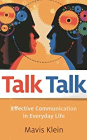 Learn more about the book, Talk Talk: Effective Communication in Everyday Life