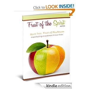 Fruit of Meekness (Fruit of the Spirit Series)