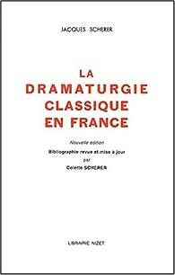 Jacques Scherer La Dramaturgie Classique En France Pdf