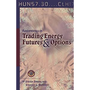 FUNDAMENTALS OF TRADING ENERGY FUTURES & OPTIONS SECOND 2nd EDITION ERRERA