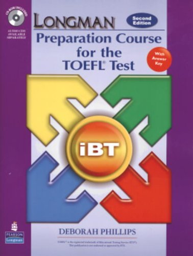 Longman Preparation Course for the TOFL iBT Test - 2nd Edition