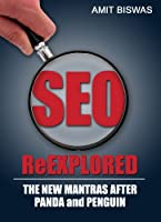 SEO ReExplored: The New Mantras after PANDA and PENGUIN