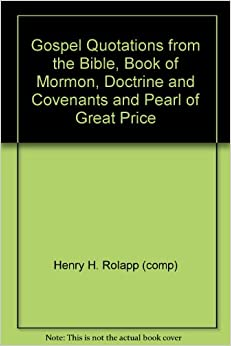 The book of mormon and the doctrine and covenants benson