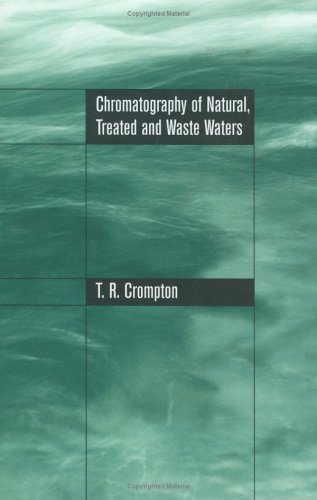 Chromatography of Natural, Treated and Waste Waters Pdf
