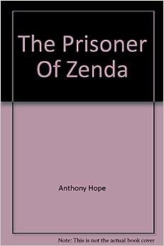 Prisoner Zenda by Hope, First Edition