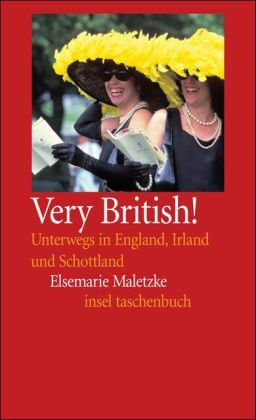 Very British! Unterwegs in England, Schottland und Irland