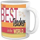 Tied Ribbons Teachers Day|teacher Best Teacher In The World Printed Coffee Mug(325 Ml, White)