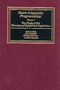 Neuro-Linguistic Programming - Robert Dilts