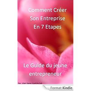 Comment Créer Son Entreprise en 7 Étapes?, Le guide pour créer son entreprise