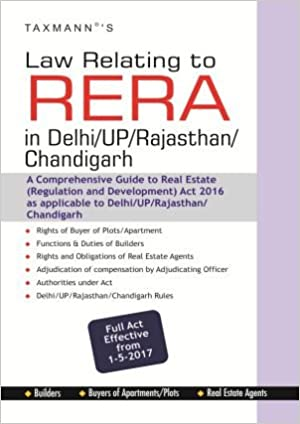 Taxmann's Law Relating to RERA (Real Estate Regulation Act & Rules) in Delhi/UP/Rajasthan/Chandigarh (Full Act Effective from 1-5-2017)