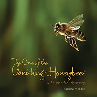 The Case of the Vanishing Honeybees | Book Review
