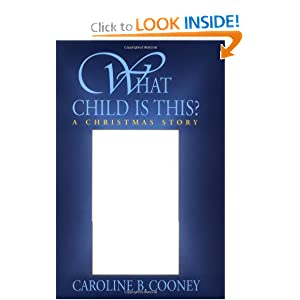 Caroline Cooney, What Child Is This