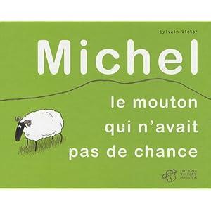 Michel : Le mouton qui n'avait pas de chance