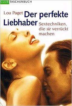 Der Perfekte Liebhaber Ebook