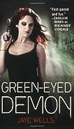 Jaye Wells, Green-Eyed Demon