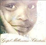 ゴスペル・ミレニアム -クリスマス