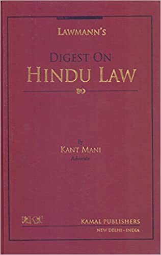 Digest on Hindu Law (law books) Hardcover – 2017 by Kant Mani (Author)