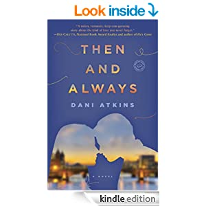 Book Review: Dani Atkins' Then and Always