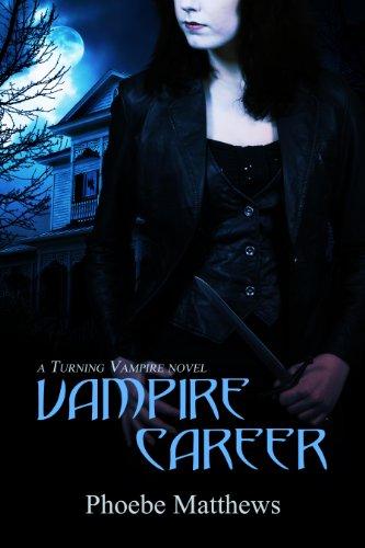 Book: Vampire Career by Phoebe Matthews