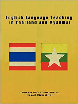 English Language Teaching in Thailand and Myanmar: Robert