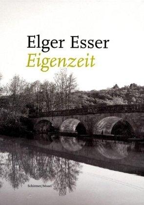 Elger Esser: Vedutas and Landscapes