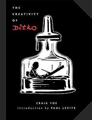 The Creativity of Ditko, Ditko, Steve & Ditko, Steve, New Book