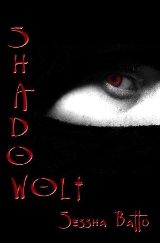 Book: Shadow Wolf by Sessha Batto