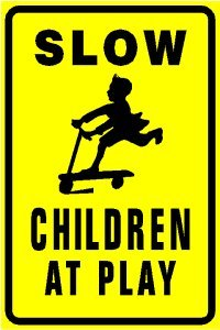 Amazon.com : SLOW CHILDREN AT PLAY warn street park sign