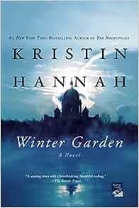 Winter Garden: Kristin Hannah: 9780312663155: Amazon.com