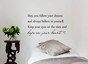 Always believe in yourself and your dreams book