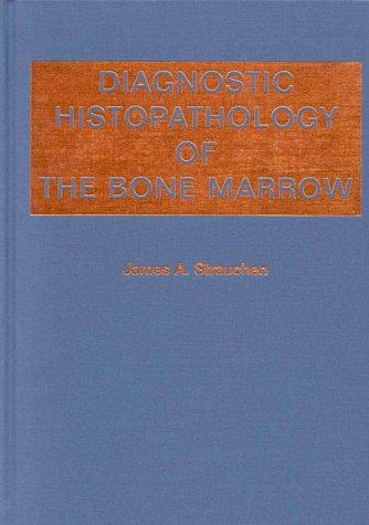 Diagnostic Histopathology of the Bone Marrow