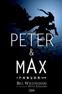 """Cover of """"Peter & Max: A Fables Novel"""""""