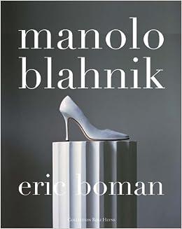 Manolo Blahník's Pursuit of Beauty