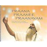 Praana Prannee Praanayam