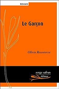 Le Garçon, scènes de la vie provinciale par Olivia Resenterra