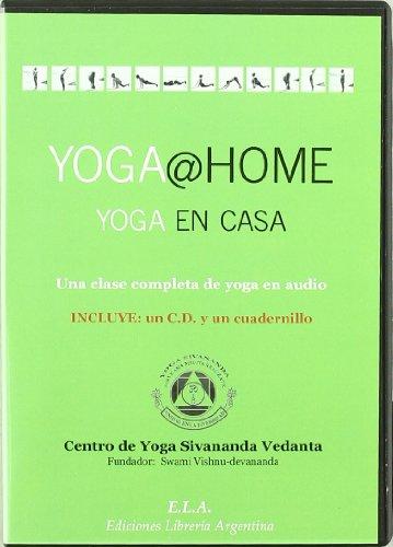 Yoga @ home yoga en casa (+CD) (Swami Sivananda (ela))