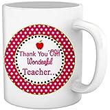 Tied Ribbons Teachers Day|teacher Thanke You Oh Wonderful Teacher Printed Coffee Mug(325 Ml, White)